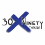 30xNinety Theatre